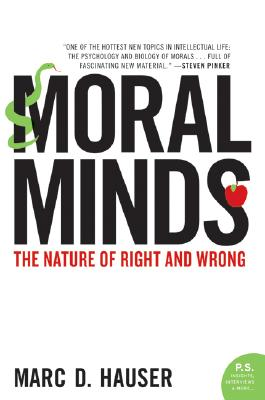 Moral Minds By Hauser, Marc D.