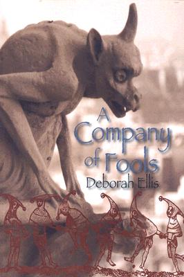 A Company of Fools By Ellis, Deborah